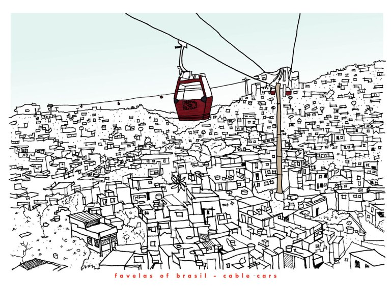 Rose Pereira Favelas Cable Cars